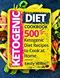 #2: Ketogenic Diet Cookbook: 500 Ketogenic Diet Recipes to Cook at Home