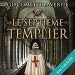 Le septième templier (Antoine Marcas 7) | Éric Giacometti,Jacques Ravenne