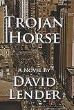 Trojan Horse (A Sasha Del Mira Thriller)