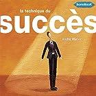 La technique du succès: Manuel d'organisation de soi même   Livre audio Auteur(s) : André Muller Narrateur(s) : Frédéric Fournier
