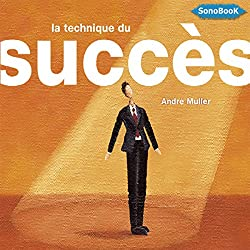 La technique du succès