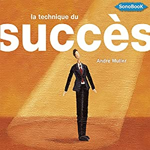 La technique du succès Audiobook
