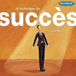 La technique du succès | Livre audio