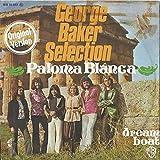 George Baker Selection - Paloma Blanca - Warner Bros. Records - WB 16 541