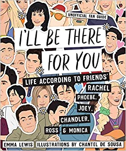 33c1bed5ac82c I'll be There for You: Life - according to Friends' Rachel, Phoebe ...