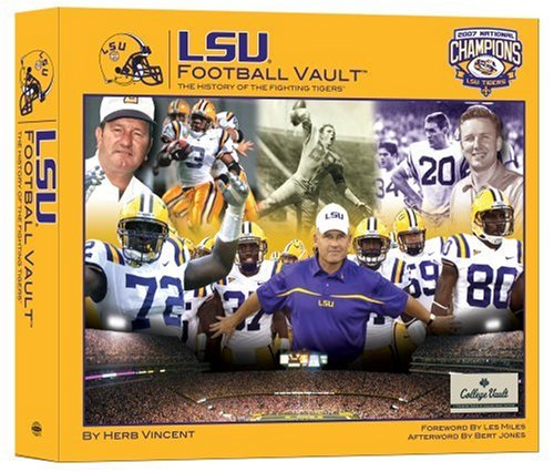 LSU Football Vault: The History of the Fighting Tigers (College Vault) (Tigers Vault)