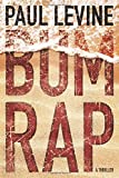 Bum Rap (Jake Lassiter Legal Thrillers)
