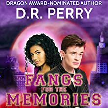 Fangs for the Memories: Providence Paranormal College, Book 2 Audiobook by D. R. Perry Narrated by P. J. Morgan