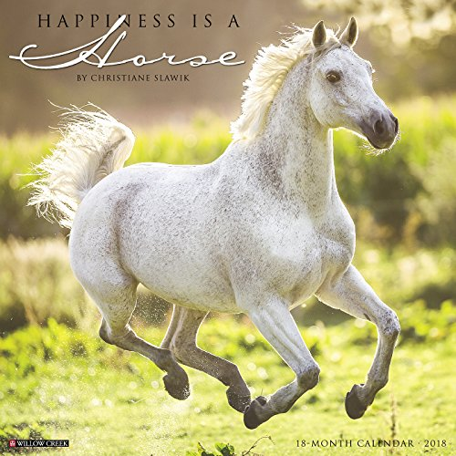 Happiness Is a Horse 2018 Calendar