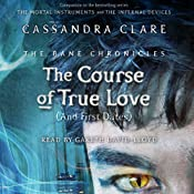 The Course of True Love (and First Dates): The Bane Chronicles, Book 10 | Cassandra Clare, Sarah Rees Brennan, Maureen Johnson