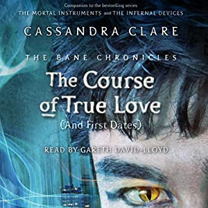 The Course of True Love (and First Dates) Hörbuch