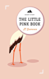 The Little Pink Book: A Short Story (Sticky Fingers Book 9)