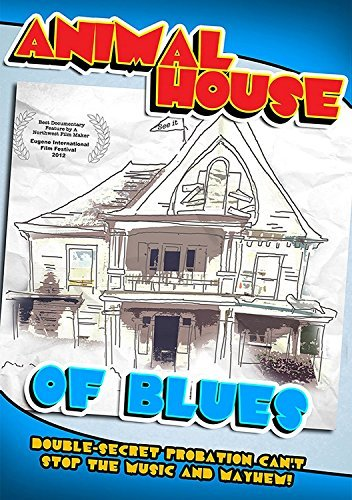 Price comparison product image Animal House Of Blues by Otis Day,  Mike Mitchell,  Robert Bailey,  Curtis Salgado,  Kim Plant,  James 'Izzy' Whetstine John Belushi