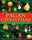 Pagan Christmas, Claudia Müller-Ebeling, 1594770921
