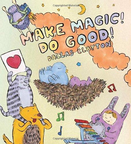 Make Magic! Do Good! by Clayton, Dallas (2012)