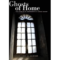 Ghosts of Home: The Afterlife of Czernowitz in Jewish Memory