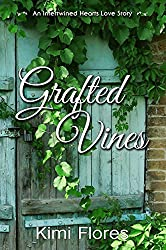 Grafted Vines (Zachary & Dani): An Intertwined Hearts Love Story