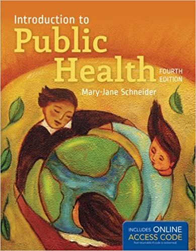 Introduction To Public Health Schneider 3rd Edition Pdf