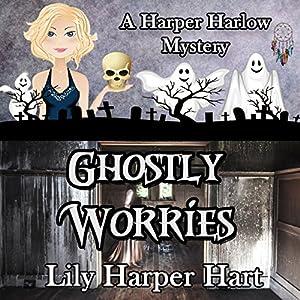 Ghostly Worries Audiobook