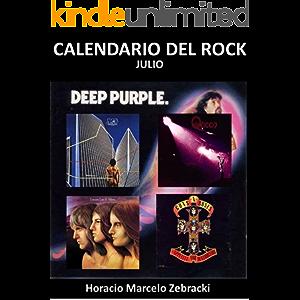 Calendario del rock: Julio (Spanish Edition)