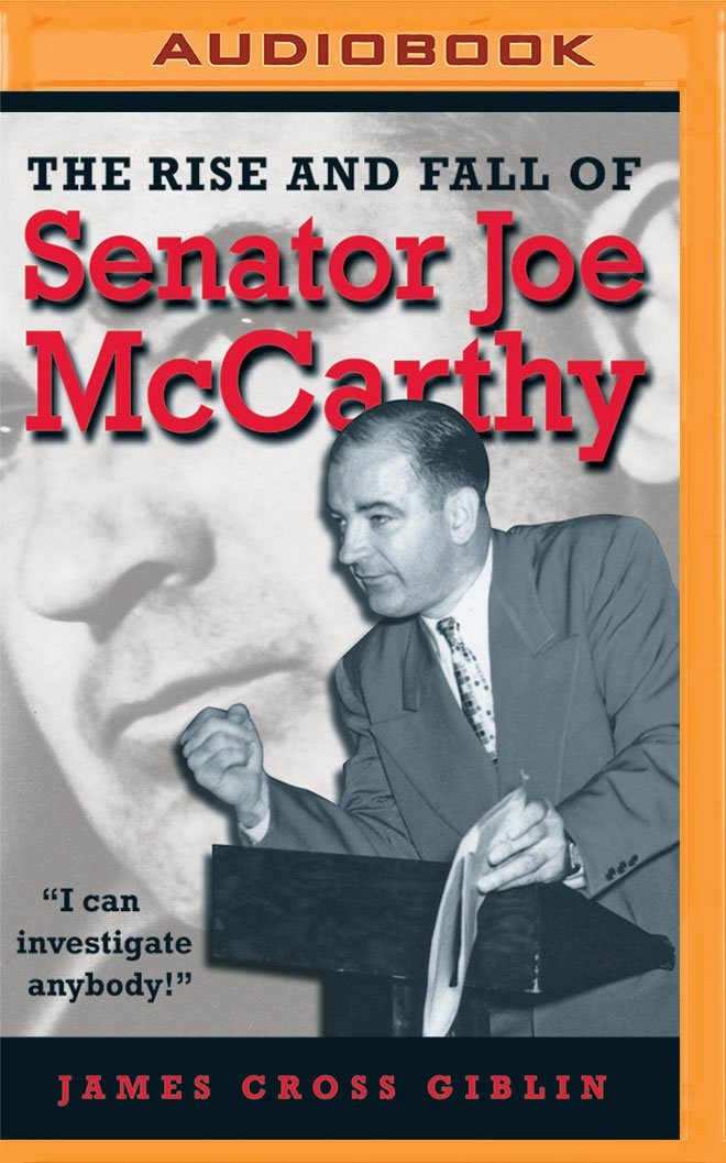 Read Online The Rise and Fall of Senator Joe McCarthy PDF