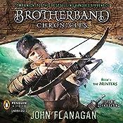 The Hunters: Brotherband Chronicles, Book 3   John Flanagan