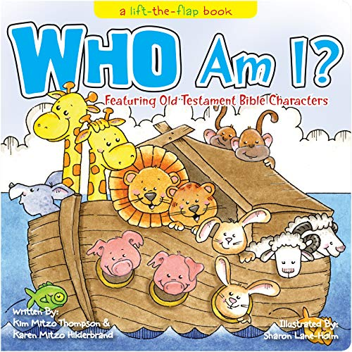 Who Am I? a lift-the-flap book: Featuring Old Testament Bible Characters