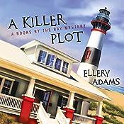 A Killer Plot: Books by the Bay Mystery Series #1   Ellery Adams