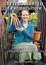 Getting Started in Permaculture: 54 Projects for Home and Garden