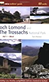 Loch Lomond and the Trossachs National Park: West v. 1: 60 Walks (Mica Walkers' Guides)