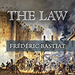 The Law | Frederick Bastiat