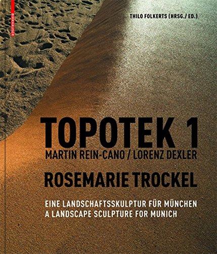 Topotek 1. Martin Rein-Cano / Lorenz Dexler. Rosemarie Trockel (German and English Edition)