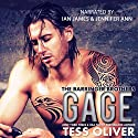 Gage: The Barringer Brothers, Book 1 Audiobook by Tess Oliver Narrated by Ian James, Jennifer Ann
