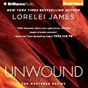 Unwound: The Mastered Series, Book 2 Audiobook by Lorelei James Narrated by Luke Daniels