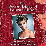 The Secret Diary of Laura Palmer (Twin Peaks) | Jennifer Lynch