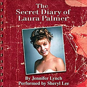 The Secret Diary of Laura Palmer (Twin Peaks) Audiobook