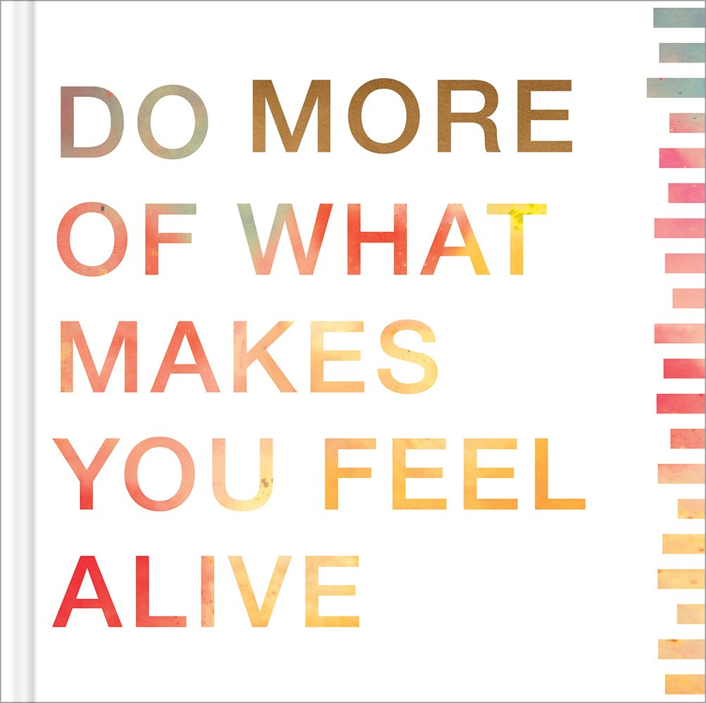 Do You Makes You Feel Alive