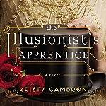 Illusionist's Apprentice | Kristy Cambron