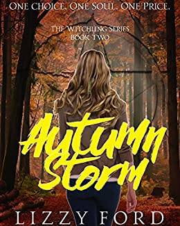 Amazon autumn storm witchling series book 2 ebook lizzy ford autumn storm witchling series book 2 by ford lizzy fandeluxe Images
