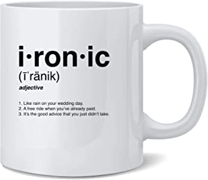 Poster Foundry Ironic Isnt It Definition 90s Song Funny Ceramic Coffee Mug Tea Cup Fun Novelty Gift 12 oz