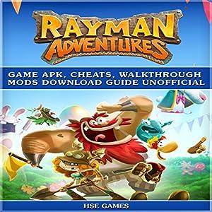 Rayman Adventures Game Apk, Cheats, Walkthrough Mods Download Guide Unofficial Audiobook