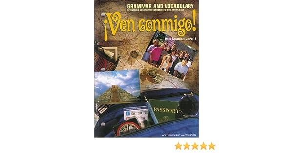 Ven Conmigo!: Holt Spanish, Level 1 : Grammar and Vocabulary ...