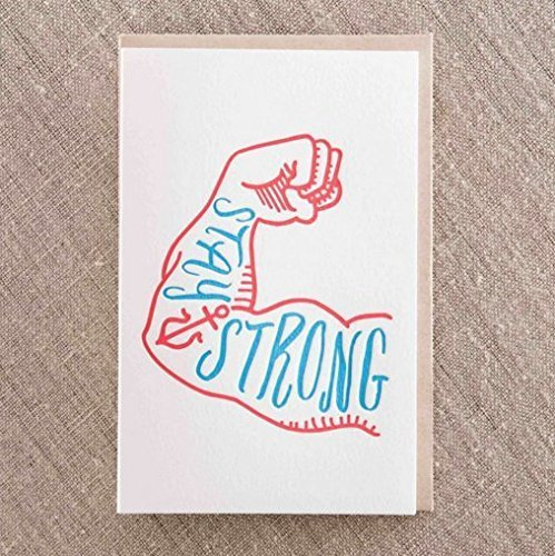 stay strong letterpress greeting card - Letterpress Greeting Cards