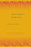 Butterfly Burning: A Novel