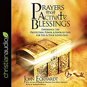 Prayers That Activate Blessings Audiobook