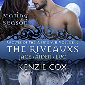 The Riveauxs: Wolves of the Rising Sun, Book 1 | Kenzie Cox