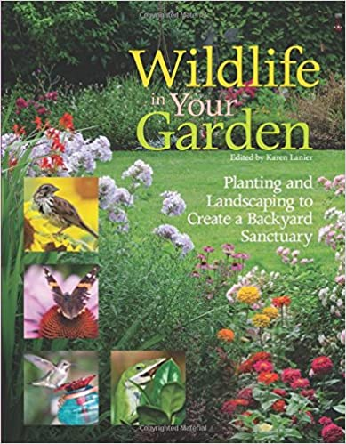 Download Wildlife in Your Garden: Planting and Landscaping to Create a Backyard Sanctuary PDF