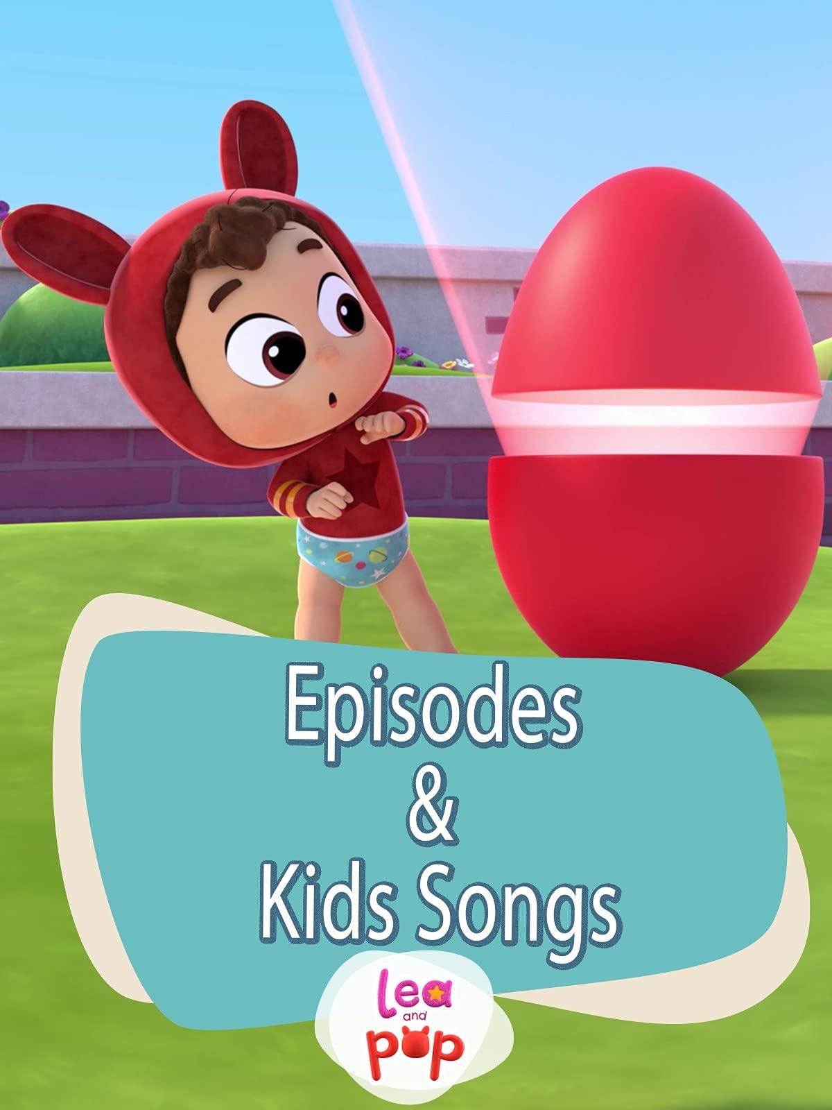 Lea & Pop - Episodes & Kids Songs