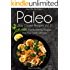 Pass Me The Paleo's Paleo Slow Cooker Recipes, Volume 2: 25 MORE Mouthwatering Recipes That Your Family Will Love! (Diet, Cookbook. Beginners, Athlete, ... free, low carb, low carbohydrate Book 9)