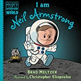 #10: I am Neil Armstrong (Ordinary People Change the World)